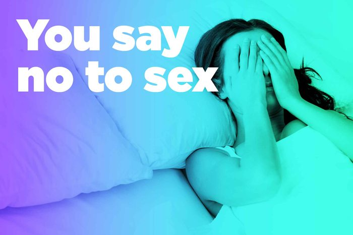 """graphic of woman in bed with hands over eyes and """"you say no to sex"""""""