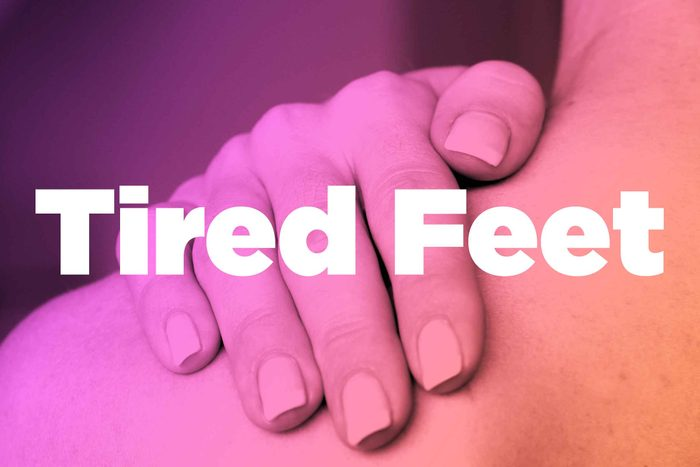 """Words """"tired feet"""" over image of hands rubbing shoulder"""