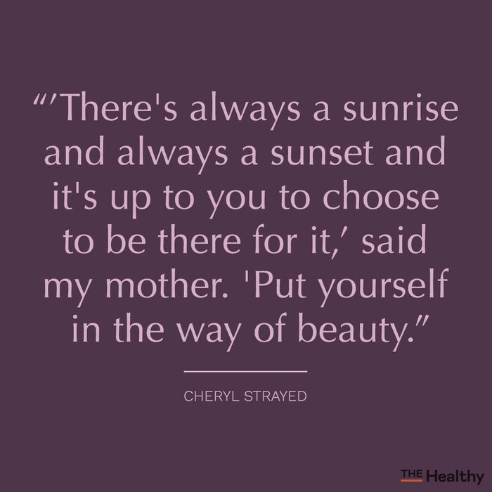 cheryl strayed positive mood boosting quote