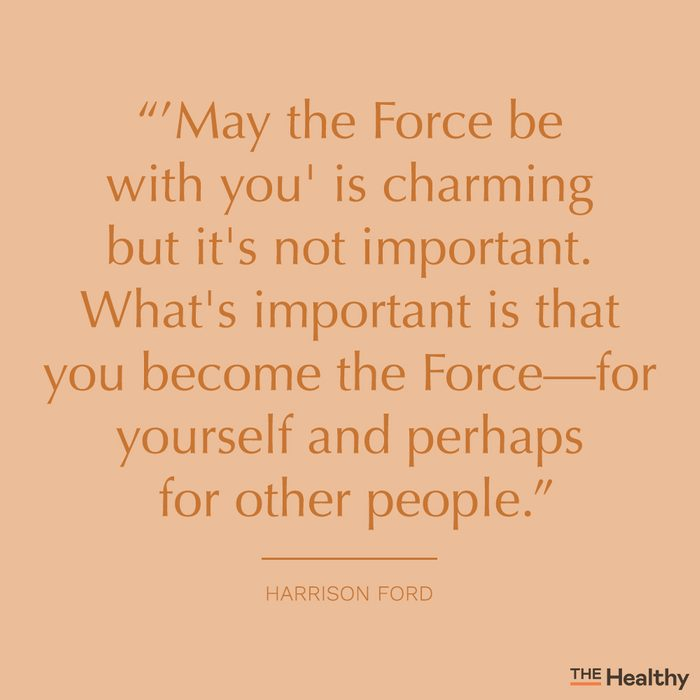 harrison ford self motivation quote