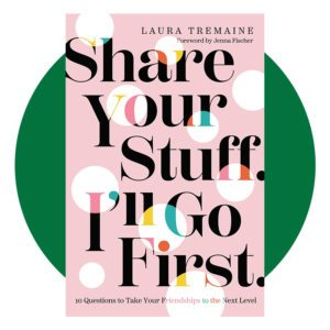 Share Your Stuff I'll Go First book